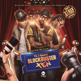 Block Buster Ten (Hosted By Cap 1)